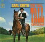 Carl Smith - The Tall, Tall Gentleman
