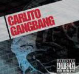 Carlito - Gang Bang