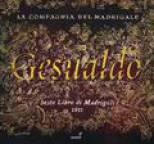 Carlo Gesualdo - Carlo Gesualdo da Venosa: Sesto Libro di Madrigali (1611)