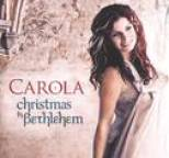 Carola - Christmas In Bethlehem