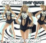 Carolina Marquez - Pleasure Ground