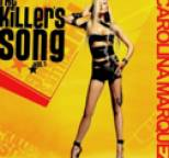 Carolina Marquez - The Killer Song