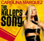 Carolina Marquez - The Killer's Song