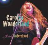 Carolyn Wonderland - Miss Understood