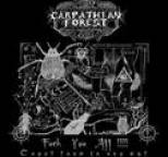 Carpathian Forest - Fuck You All !!!!