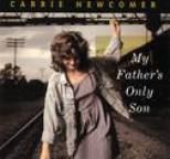 Carrie Newcomer - My Father's Only Son