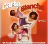 Carte Blanche - DO YOU LIKE IT LIKE THAT