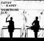 Cathy Davey - Something Ilk