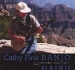 Cathy Fink - Banjo Haiku