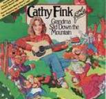 Cathy Fink - Grandma Slid Down the Mountain