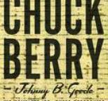 Chuck Berry - Johnny B. Goode/His Complete `50s Chess Recordings