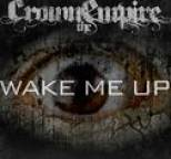 Crown the Empire - Wake Me Up-Single