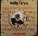 Daily Terror - Durchbruch