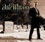 Dale Watson - From The Cradle To The Grave
