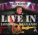 Dale Watson - Live In London