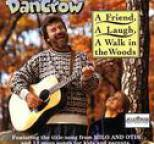Dan Crow - A Friend, a Laugh, A Walk in the Woods
