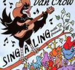 Dan Crow - Sing-a-Ling with Friends