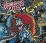 Dangerous Toys - Hellacious Acres