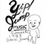 Daniel Johnston - Yip Jump Music