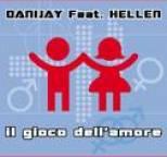 Danijay - Il gioco dell'amore (feat. Hellen)