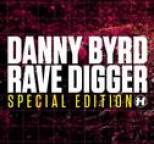 Danny Byrd - Rave Digger Special Edition
