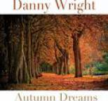 Danny Wright - Autumn Dreams