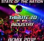 Dany - State of the Nation: Tribute to Industry (Remix 2012)
