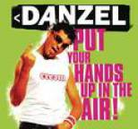 Danzel - Put Your Hands Up In The Air!