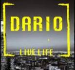 Dario - Live Life