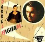 Darrel Higham - Crazy With Love