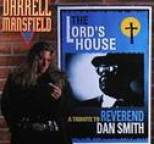 Darrell Mansfield - The Lord's House; A Tribute to Reverend Dan Smith