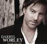 Darryl Worley - Sounds Like Life