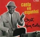 Dave Cavanaugh - Nat King Cole: Canta em Espanhol