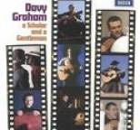 Davy Graham - Davy Graham (A Scholar and A Gentleman)