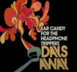 Days Away - Ear Candy for the Headphone Trippers