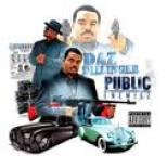 Daz Dillinger - Public Enemiez