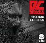 DC Breaks - Shaman / Let It Go