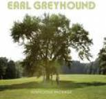 Earl Greyhound - Suspicious Package