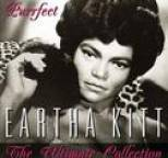 Eartha Kitt - Purrfect - The Ultimate Collection