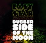 Easy Star All-Stars - Dubber Side of the Moon