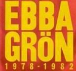 Ebba Grön - 1978-1982