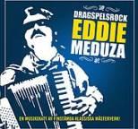 Eddie Meduza - Eddie Meduza - Dragspelsrock