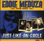 Eddie Meduza - Just Like An Eagle