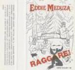 Eddie Meduza - Raggare!