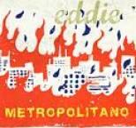 Eddie - Metropolitano