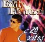 Eddy Herrera - 20 Exitos