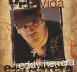 Eddy Herrera - Vida