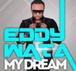 Eddy Wata - My Dream