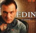 Edin - Sudbina