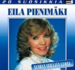 Eila Pienimäki - 20 suosikkia / Vanhan veräjän luona